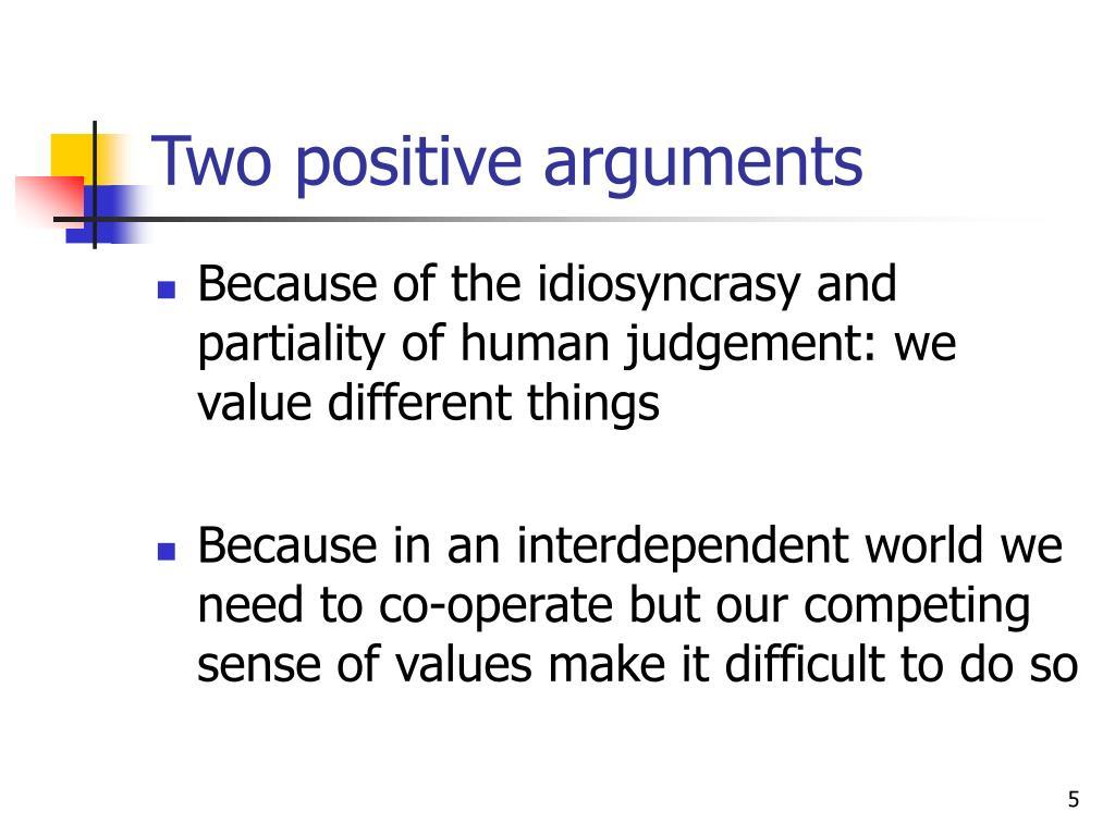 Two positive arguments