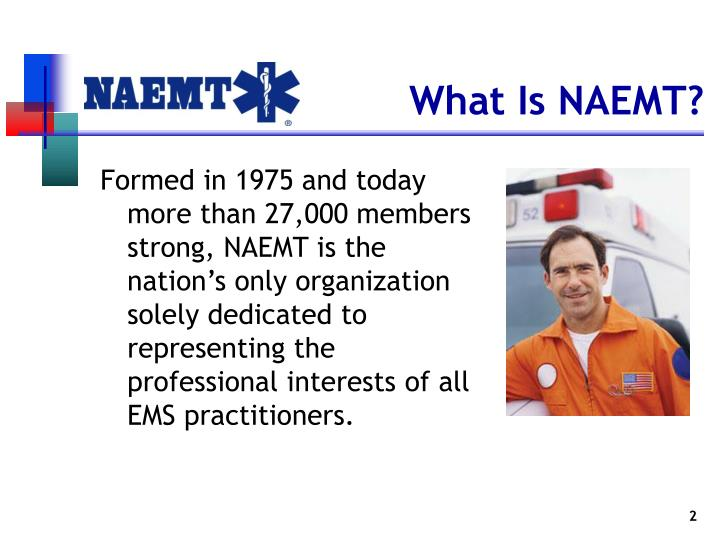 What Is NAEMT?
