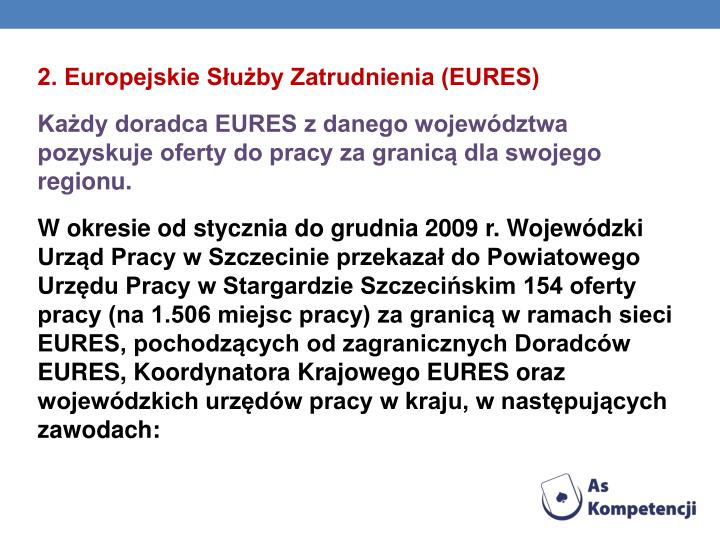 2. Europejskie Suby Zatrudnienia (EURES)