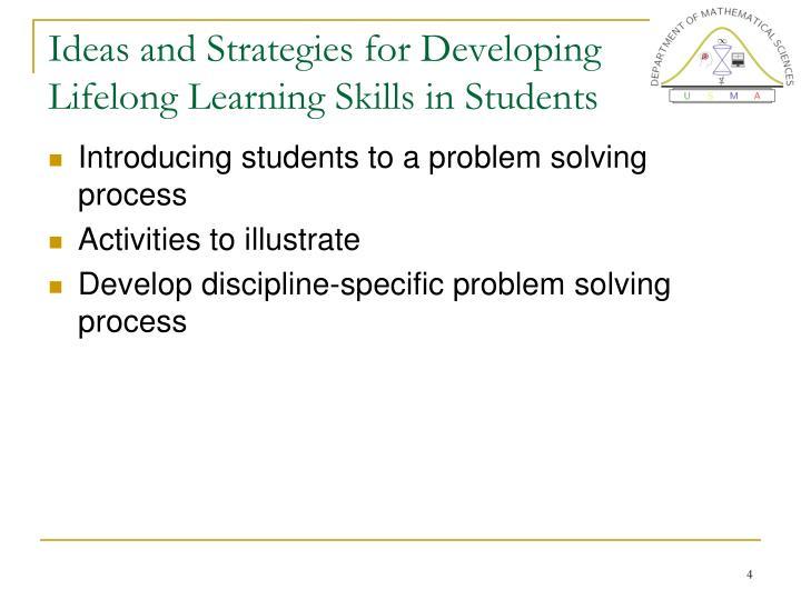 Learning Problem Solving Skills