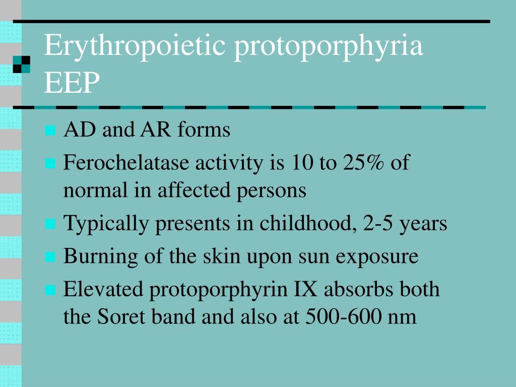 Erythropoietic protoporphyria