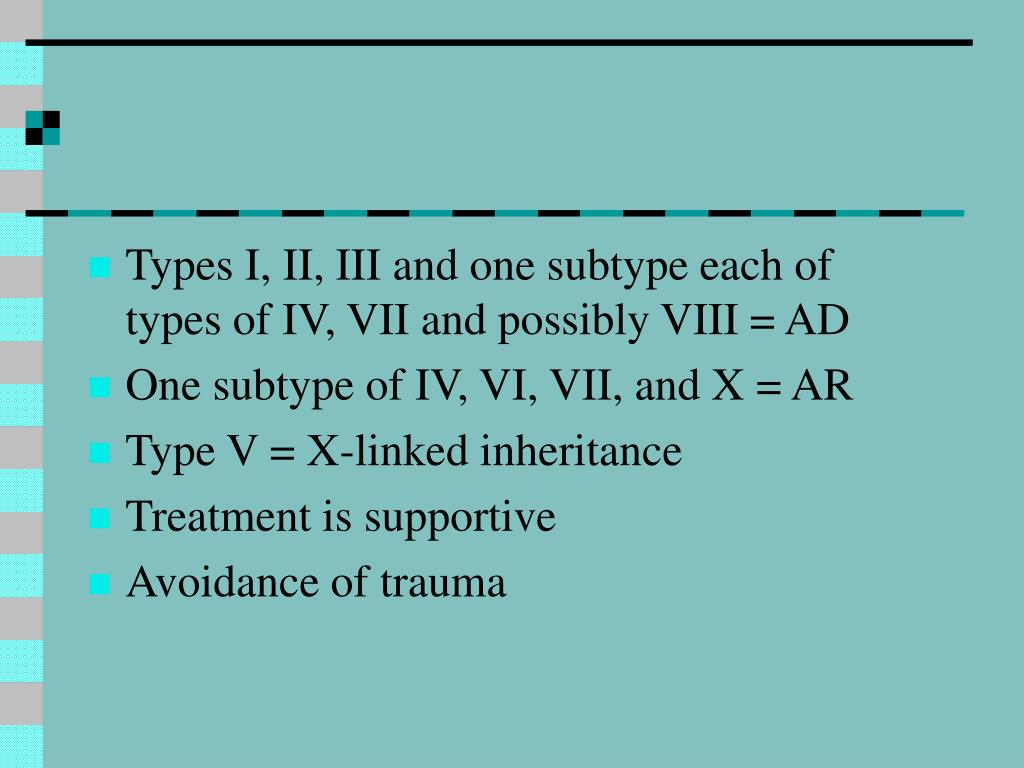 Types I, II, III and one subtype each of types of IV, VII and possibly VIII = AD