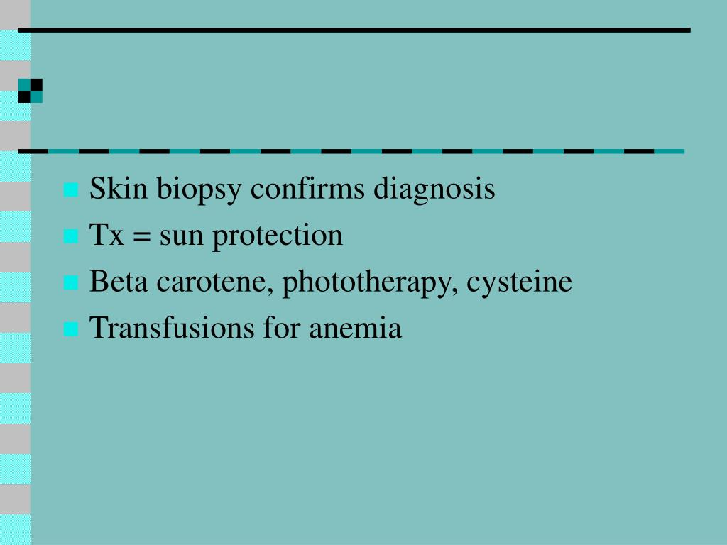 Skin biopsy confirms diagnosis