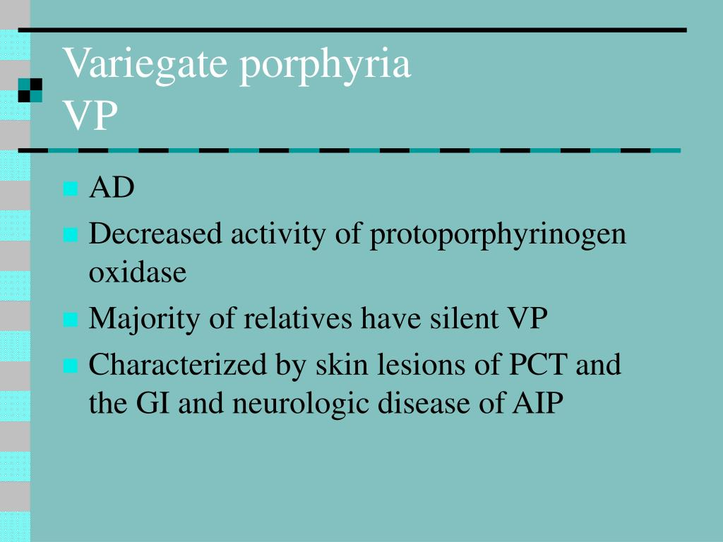 Variegate porphyria