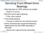 servicing front wheel drive bearings