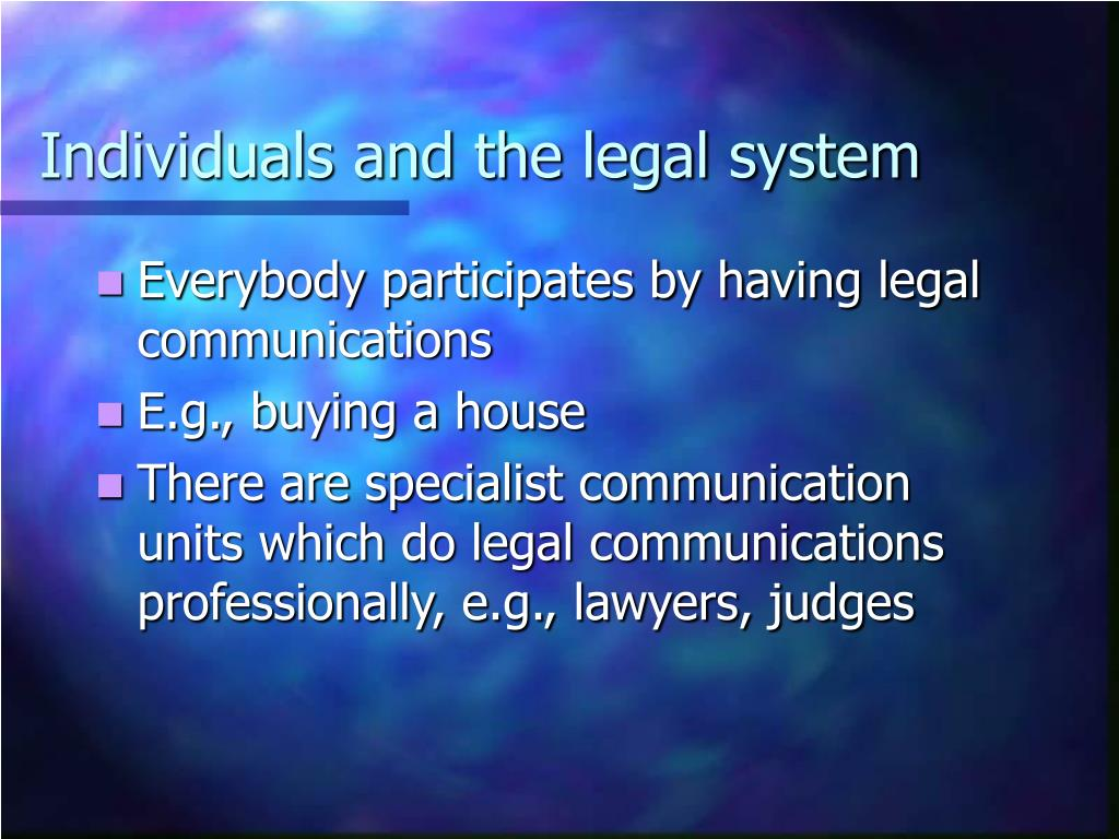 Individuals and the legal system