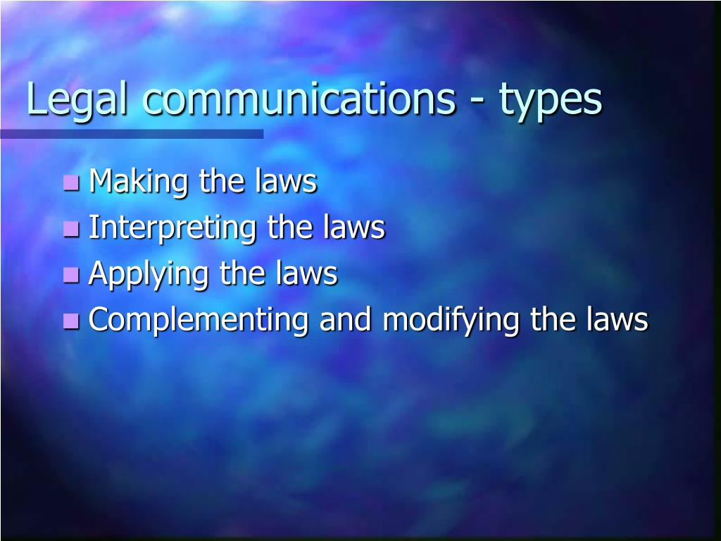 Legal communications - types
