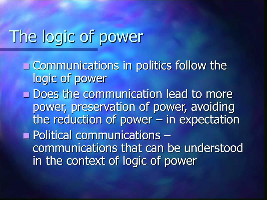 The logic of power