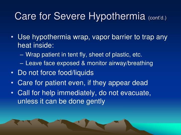 Care for Severe Hypothermia