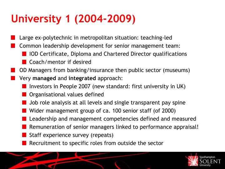 University 1 (2004-2009)