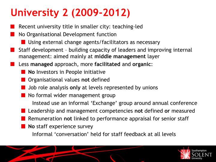 University 2 (2009-2012)