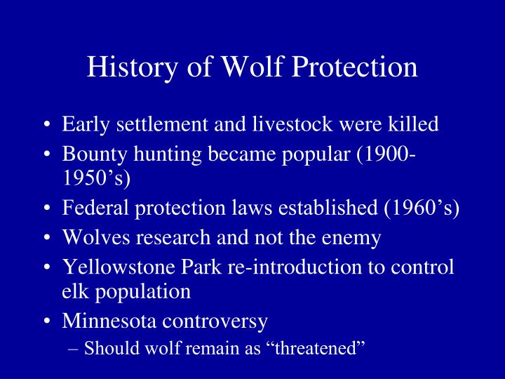 History of Wolf Protection