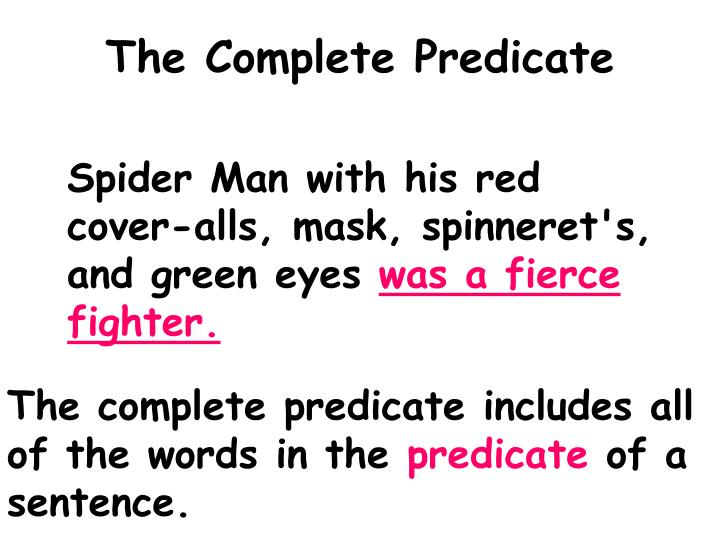 The Complete Predicate