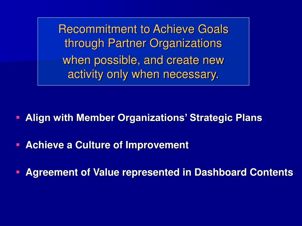 Recommitment to Achieve Goals through Partner Organizations