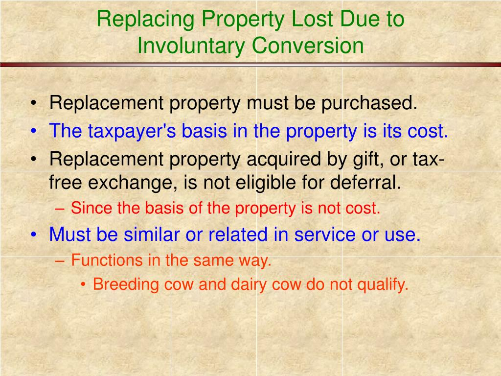 Replacing Property Lost Due to Involuntary Conversion