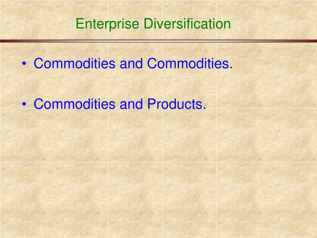 Enterprise Diversification