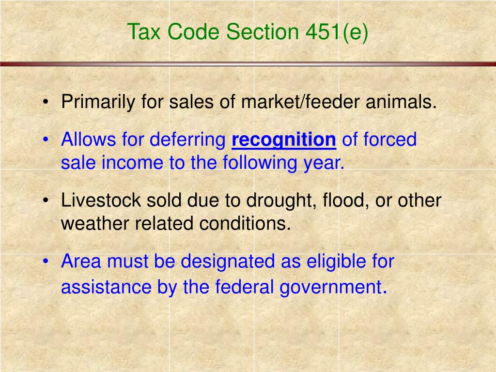 Tax Code Section 451(e)
