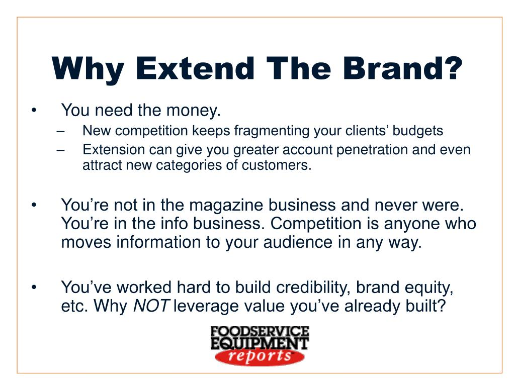 Why Extend The Brand?