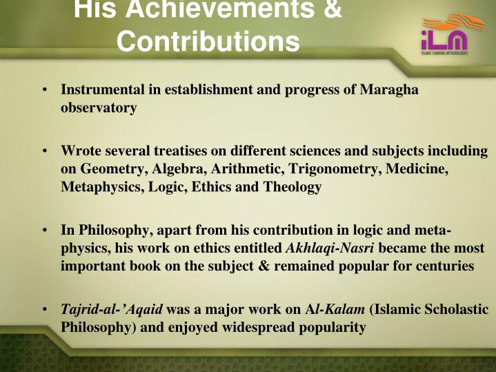 His Achievements & Contributions