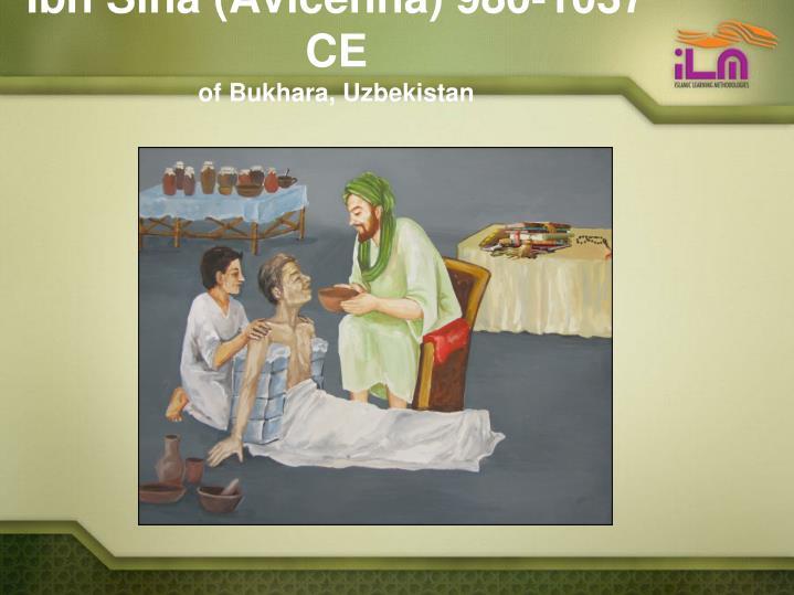 Ibn Sina (Avicenna) 980-1037 CE