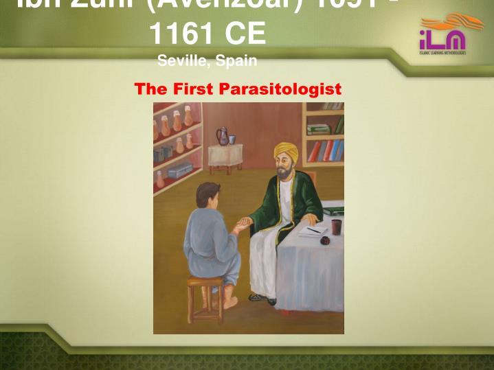 Ibn Zuhr (Avenzoar) 1091 -1161 CE
