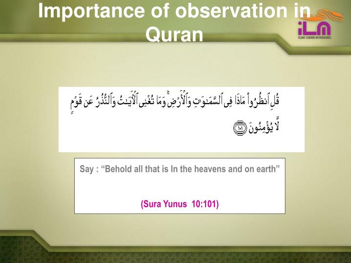 Importance of observation in Quran