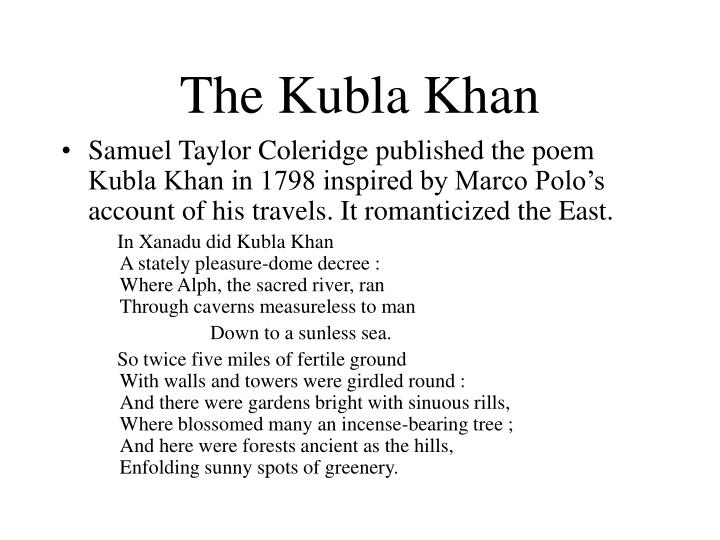 The Kubla Khan