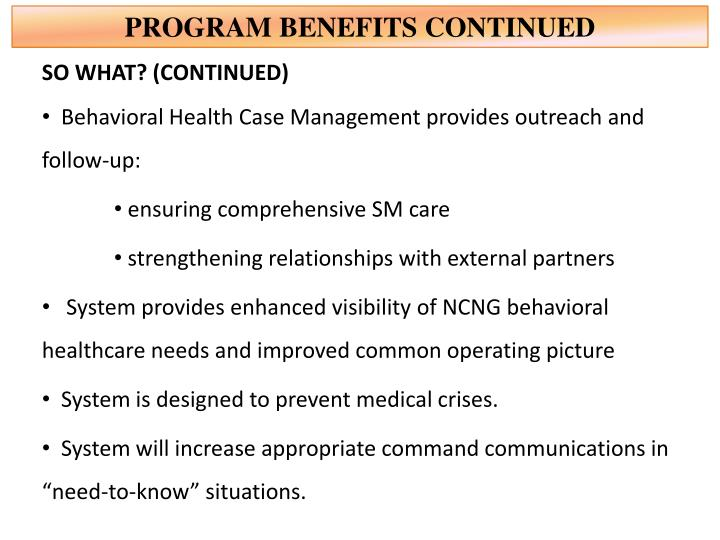 PROGRAM BENEFITS CONTINUED