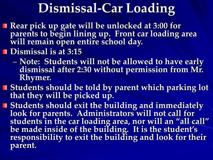 Dismissal-Car Loading