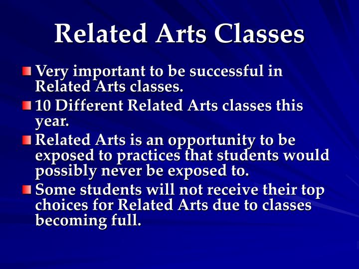 Related Arts Classes