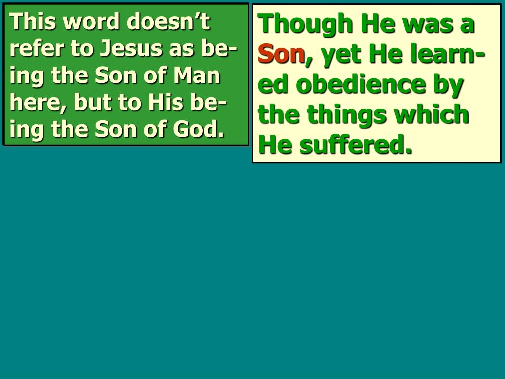 This word doesn't refer to Jesus as be-ing the Son of Man here, but to His be-ing the Son of God.