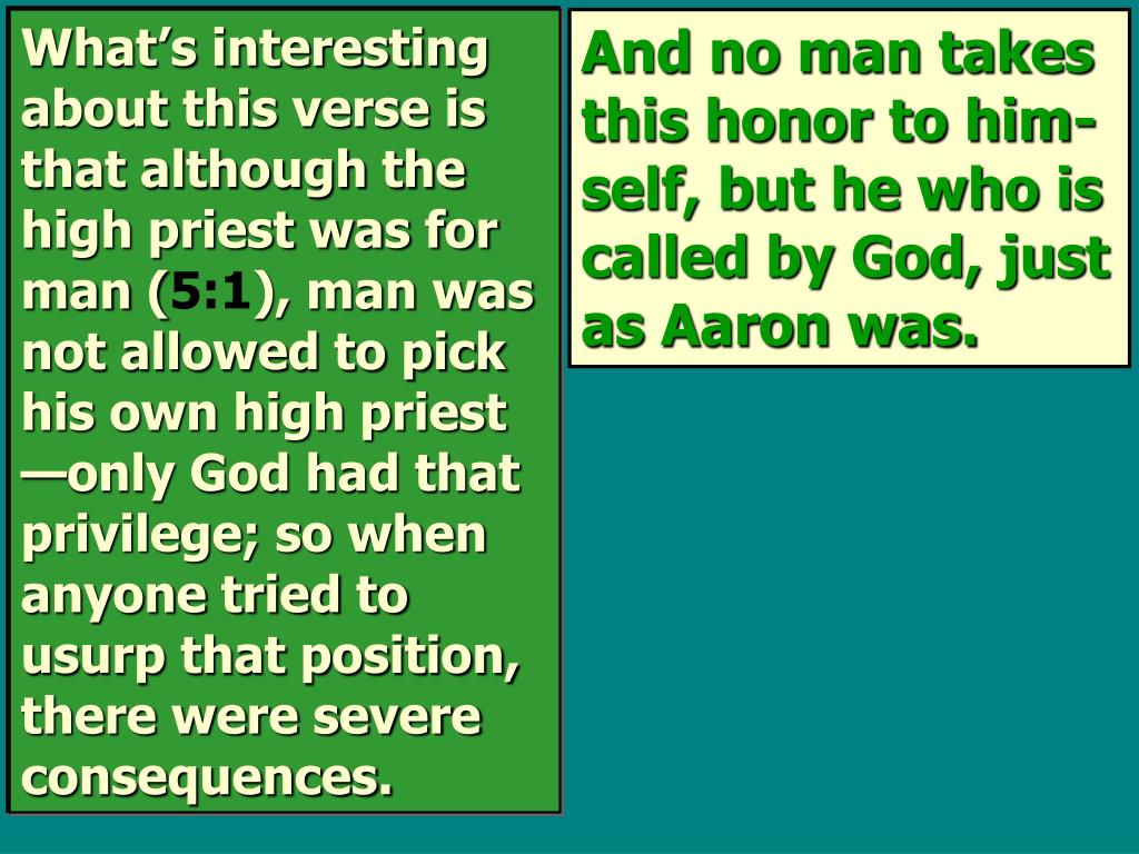 What's interesting about this verse is that although the high priest was for man (