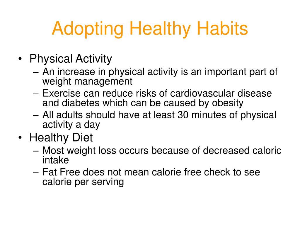 Adopting Healthy Habits