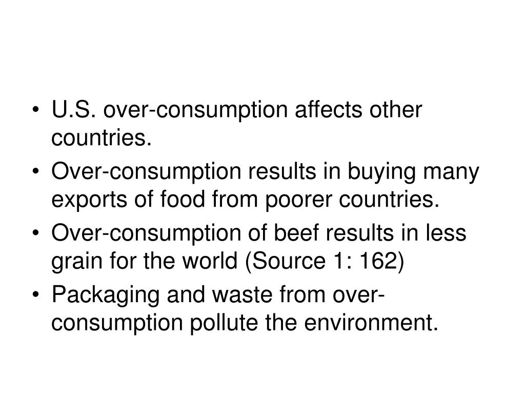 U.S. over-consumption affects other countries.