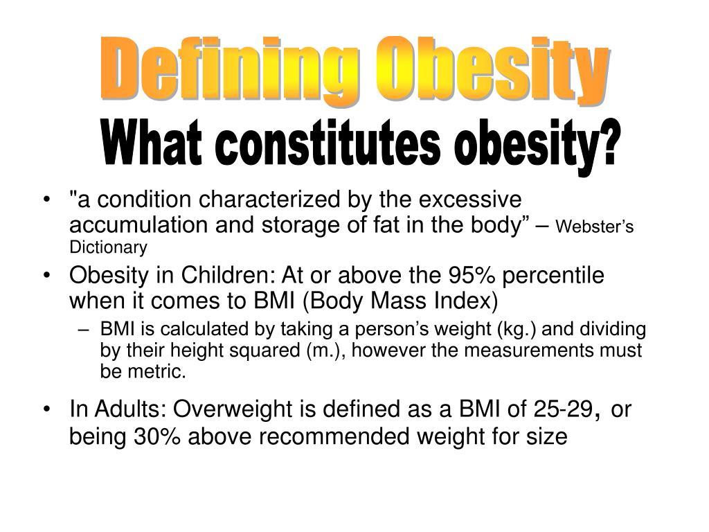Defining Obesity