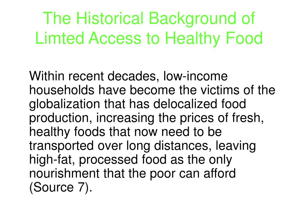 The Historical Background of Limted Access to Healthy Food