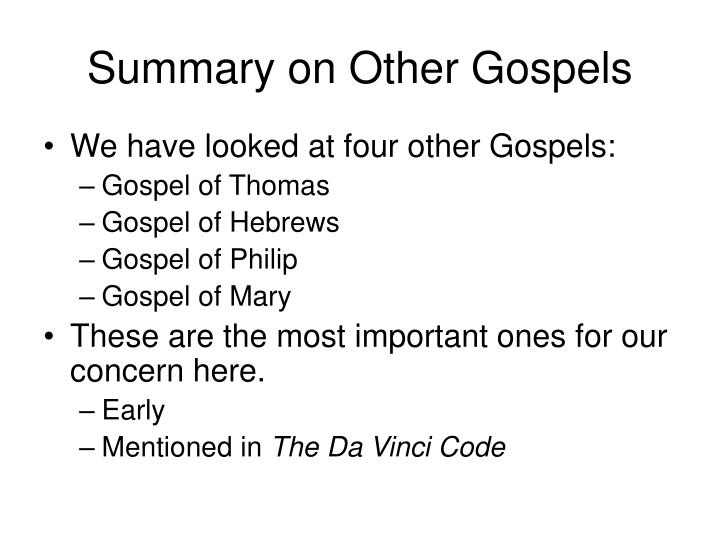 Summary on Other Gospels
