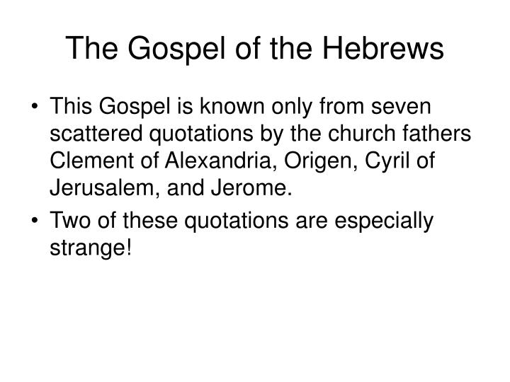 The Gospel of the Hebrews