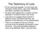 the testimony of luke2