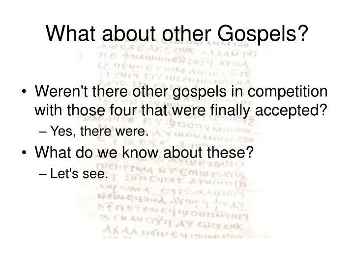 What about other gospels1