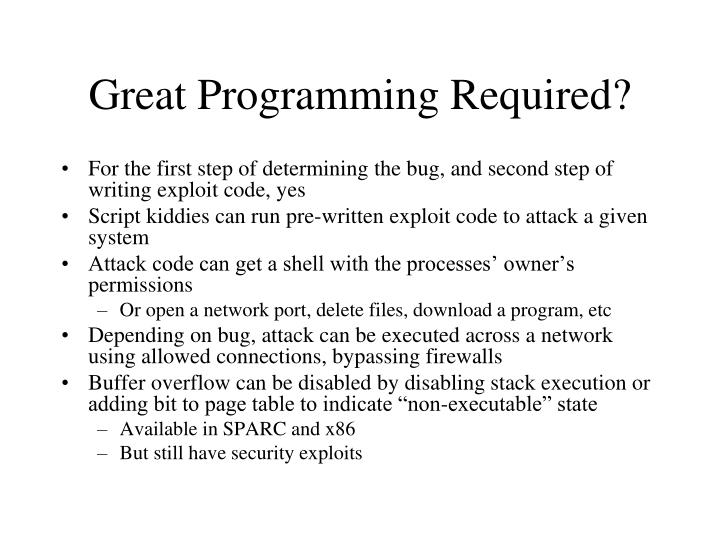 Great Programming Required?
