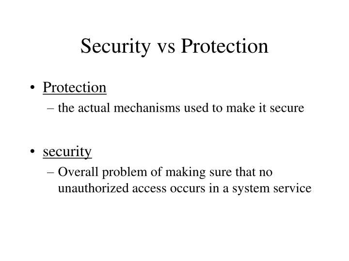 Security vs Protection