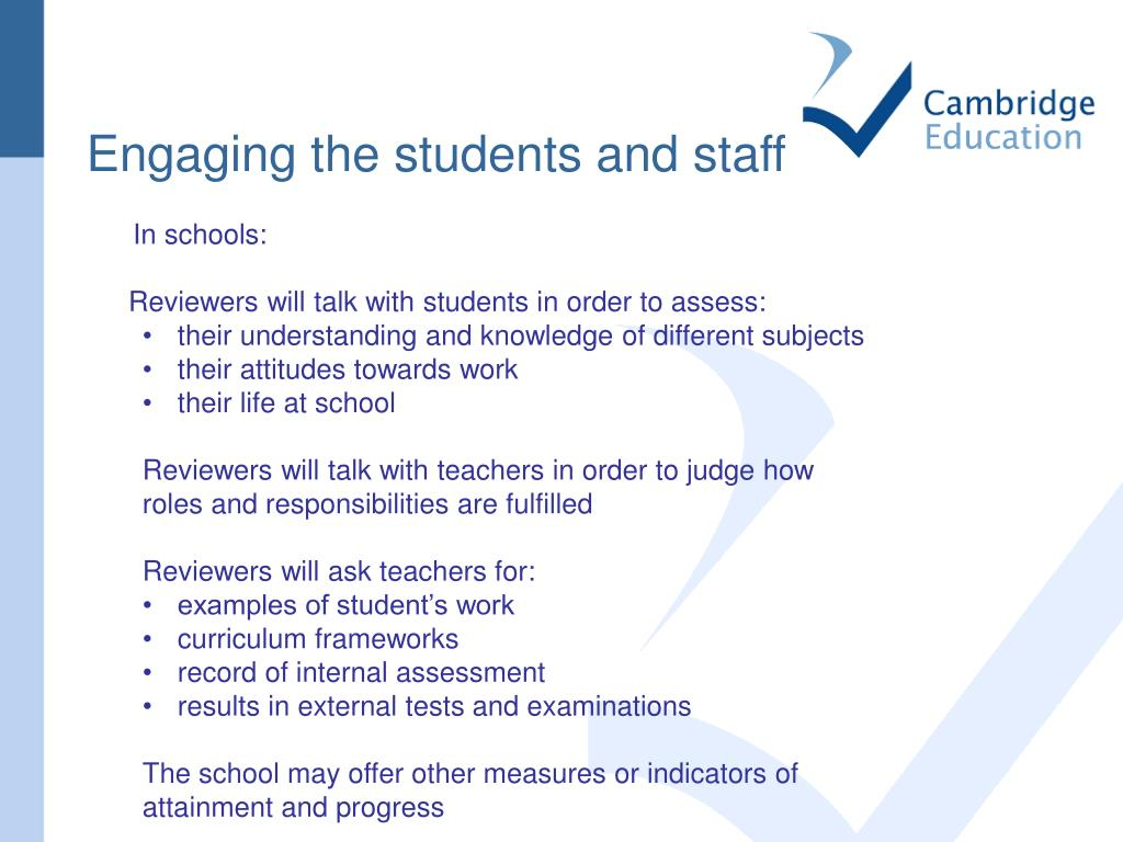 Engaging the students and staff