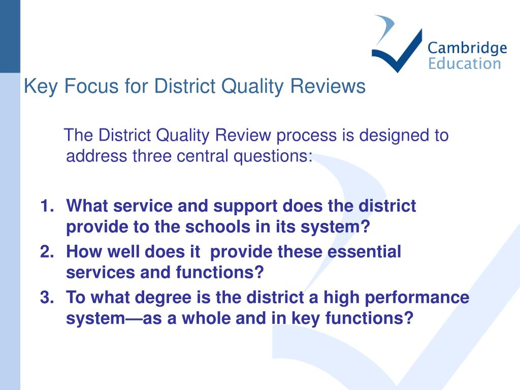 Key Focus for District Quality Reviews