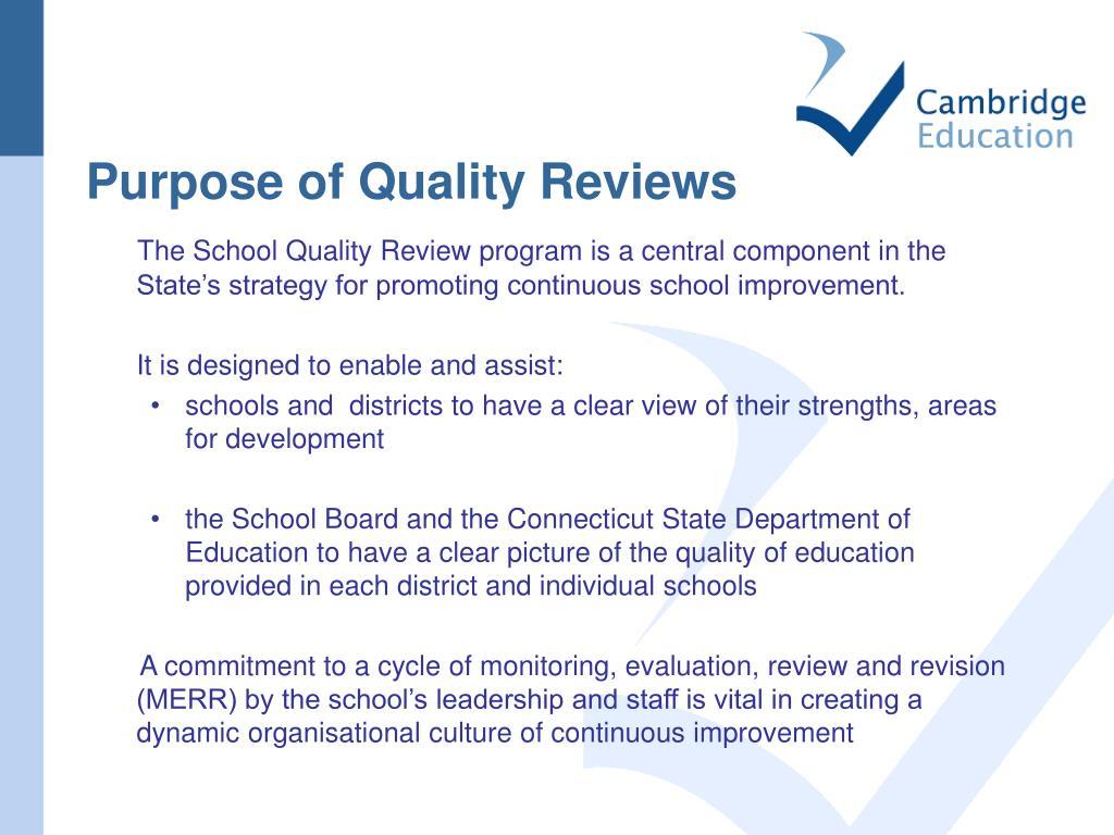 Purpose of Quality Reviews