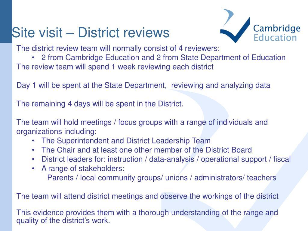 Site visit – District reviews
