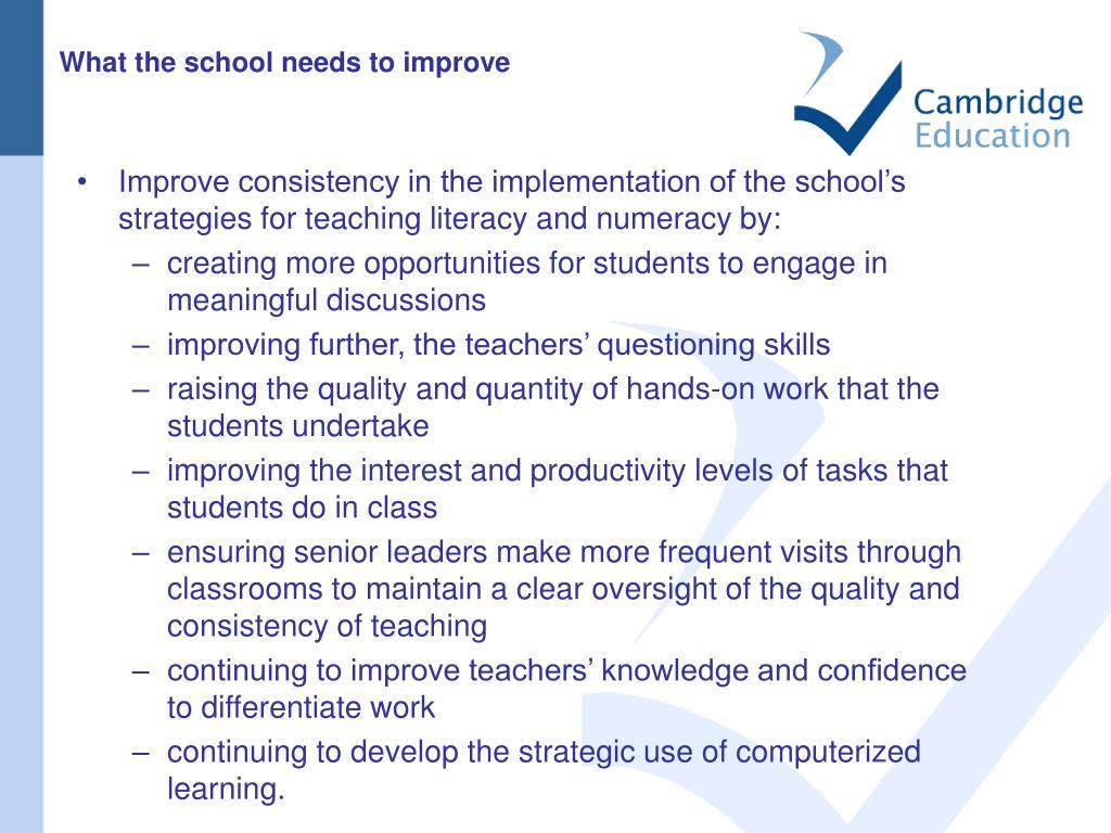 What the school needs to improve
