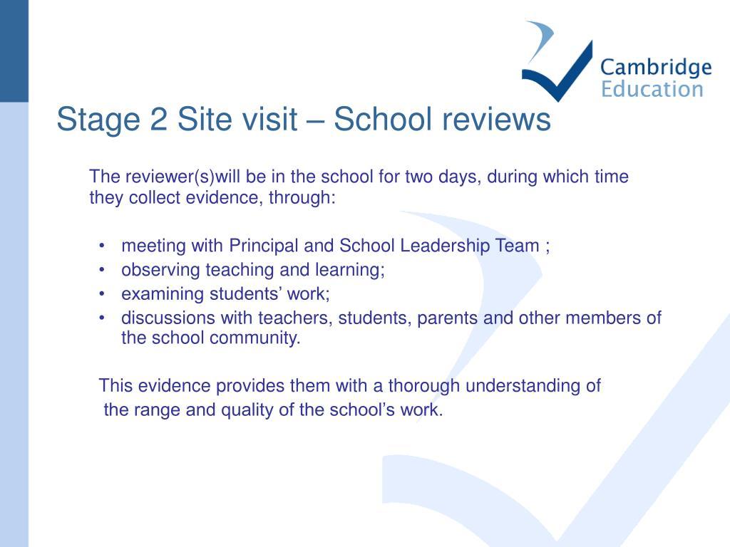 Stage 2 Site visit – School reviews