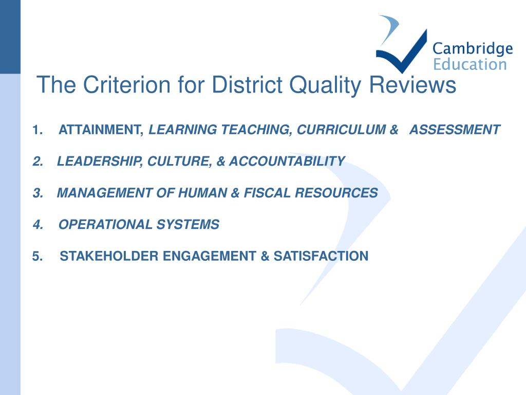 The Criterion for District Quality Reviews