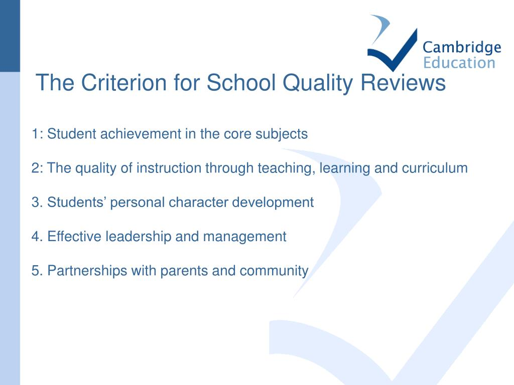 The Criterion for School Quality Reviews